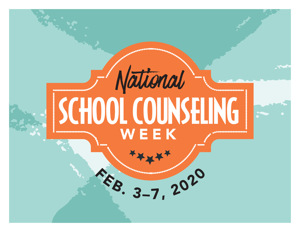 National School Counseling Week- February 3-7, 2020