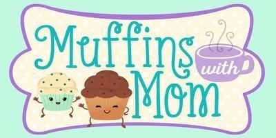 Muffins for Mom's and Grandma's-February 21st