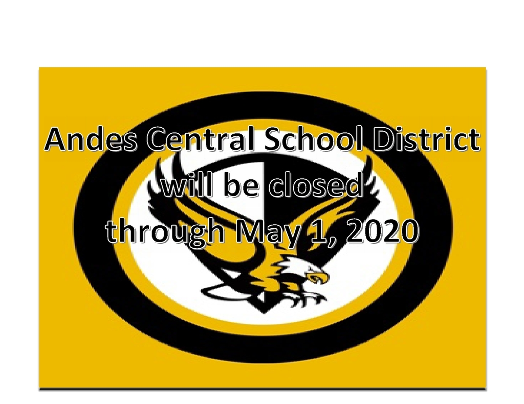 Andes Central School closed through May 1st
