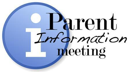 Parent Information Meeting August 13th